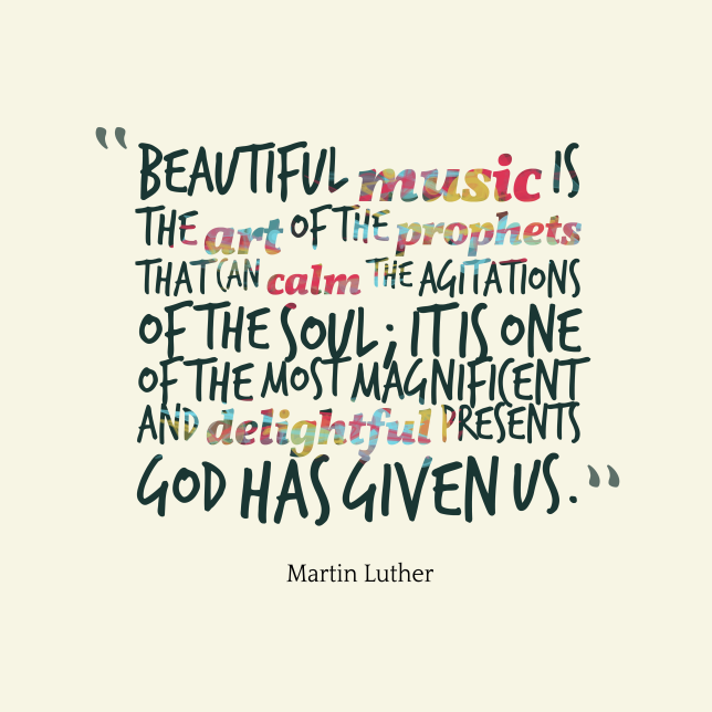 Beautiful-music-is-the-art__quotes-by-Martin-Luther-10